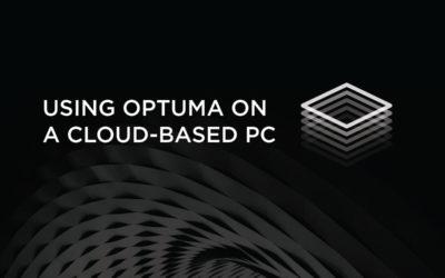 Using Optuma on a cloud-based PC