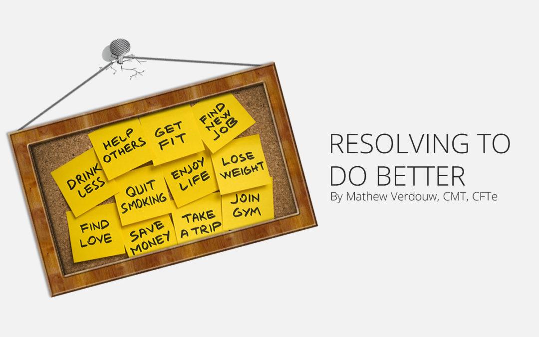 Resolving to do Better